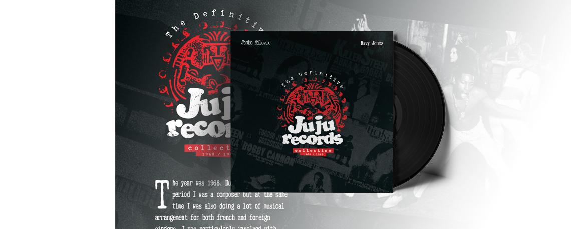 THE DEFINITIVE Ju Ju Records Collection (1968 – 1969) by Janko Nilovic & Davy Jones